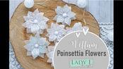 【手工花】一学就会超简单硫酸纸刀模搭配背景印章凸粉制作唯美手工花教程|How to Make Vellum Poinsettia Flowers
