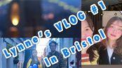 【正片】Lynne's VLOG#1 (Bristol)---Lynne环游英国之布里斯托探亲记
